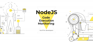 Node Js Code Execution Monitoring